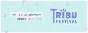 ¡Vuelve el Festival Tribu a Burgos!